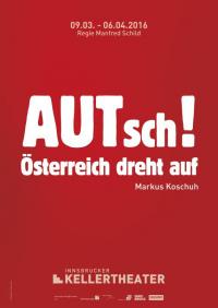 AUTsch! - Österreich dreht auf