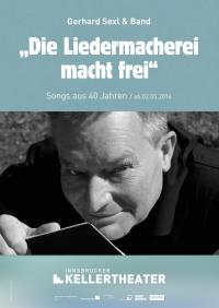 Die Liedermacherei macht frei von Gerhard Sexl